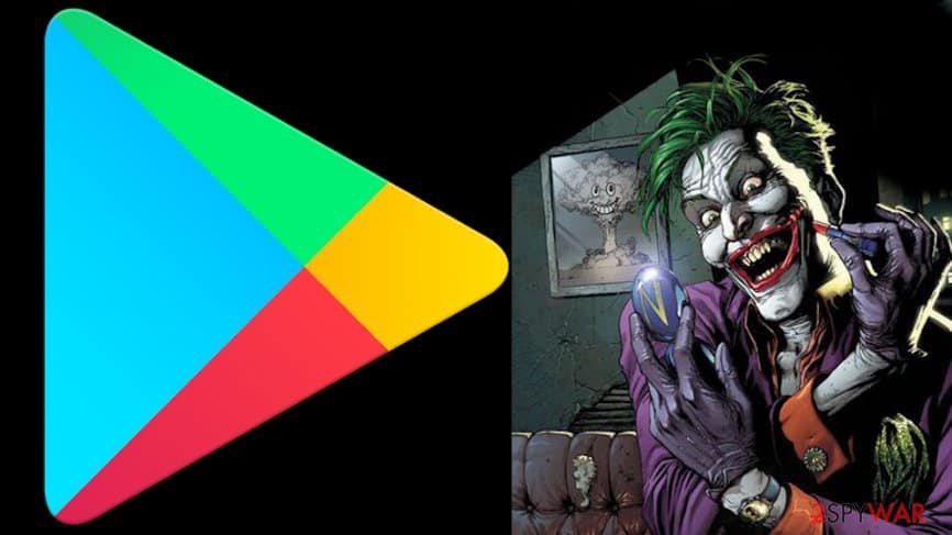 Google removes 16 apps infected by Joker