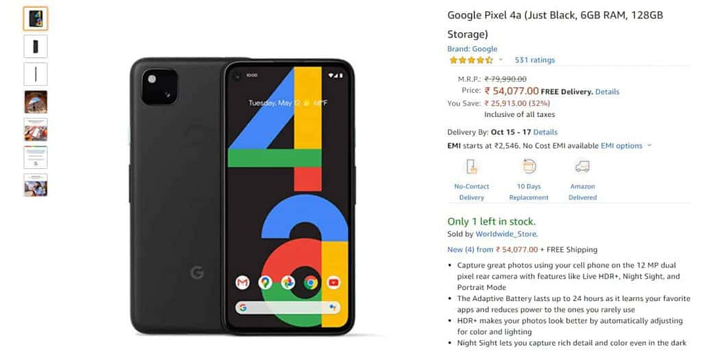 The Google Pixel 4A is listed on Amazon for Rs 54,077 through a Global seller whereas in India the device is a Flipkart-exclusive.
