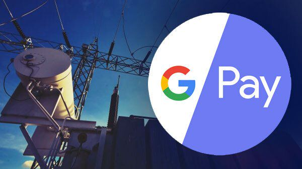 How To Pay Electricity Bills Via Google Pay On Smartphones