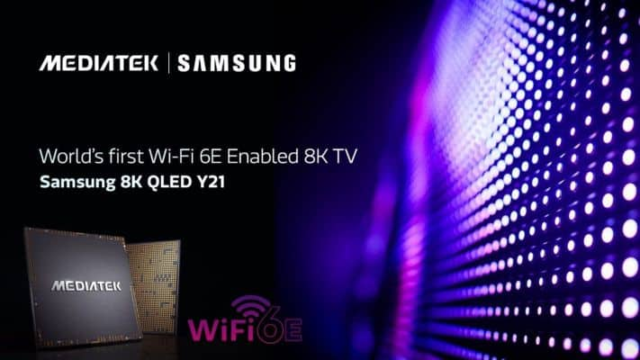 Samsung and MediaTek collaborating to bring the world's first WiFi 6E 8K TV in 2021